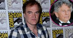 quentin tarantino defends roman polanski rape audio pp