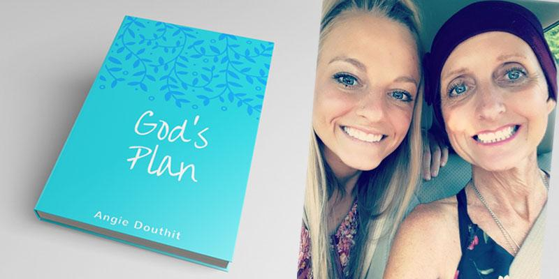 Mackenzie mckee mom angie douthit book gods plan lung cancer battle pp