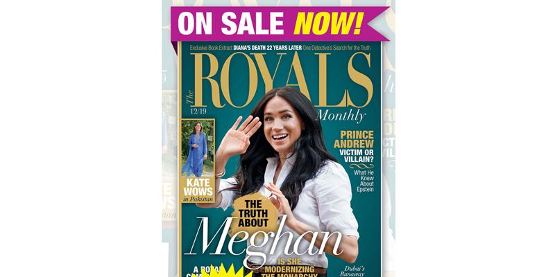 Royals Monthly Magazine Goes Inside the Royal Families Around World