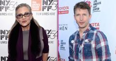 Carrie Fisher James Blunt American Mother Friendship Long
