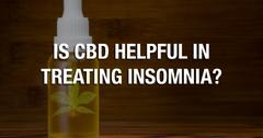 Is CBD Helpful In Treating Insomnia?