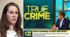 dr oz daycare worker melissa calusinski convicted killing baby benjamin true crime