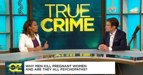 Dr. Oz Investigates Why Men Kill Pregnant Women