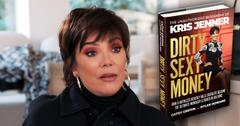 Dirty Sexy Money Book The Real Kris Jenner Exposed In Unauthorized Biography