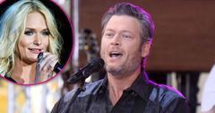 Blake Shelton Calls Out Miranda Lambert Dating Married Man PP